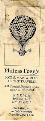Bookmark with the name and address of Phileas Fogg's, a travellers' bookshop in California